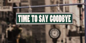 """Sign """"Time to say goodbye"""""""