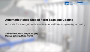 • Automatische Formerkennung über Laserscanner und Trajektorienplanung für die Beschichtung