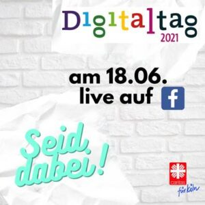 Digitaltag am 18.06.21 live auf Facebook, Seid dabei!