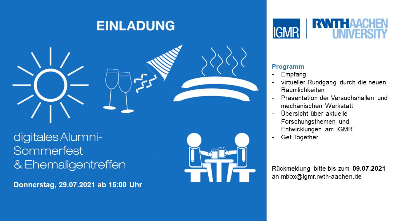 Einladung zum digitalen Alumni-Sommerfest und Ehemaligentreffen am 29.07.2021 ab 15:00 Uhr; Rückmeldung bitte bis zum 09.07.2021 an mbox@igmr.rwth-aachen.de